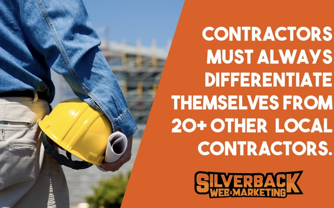 If you run a contractor business you must always differentiate yourself