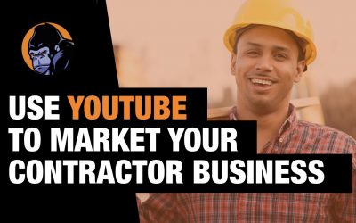 Use YouTube to Market your Contractor Business