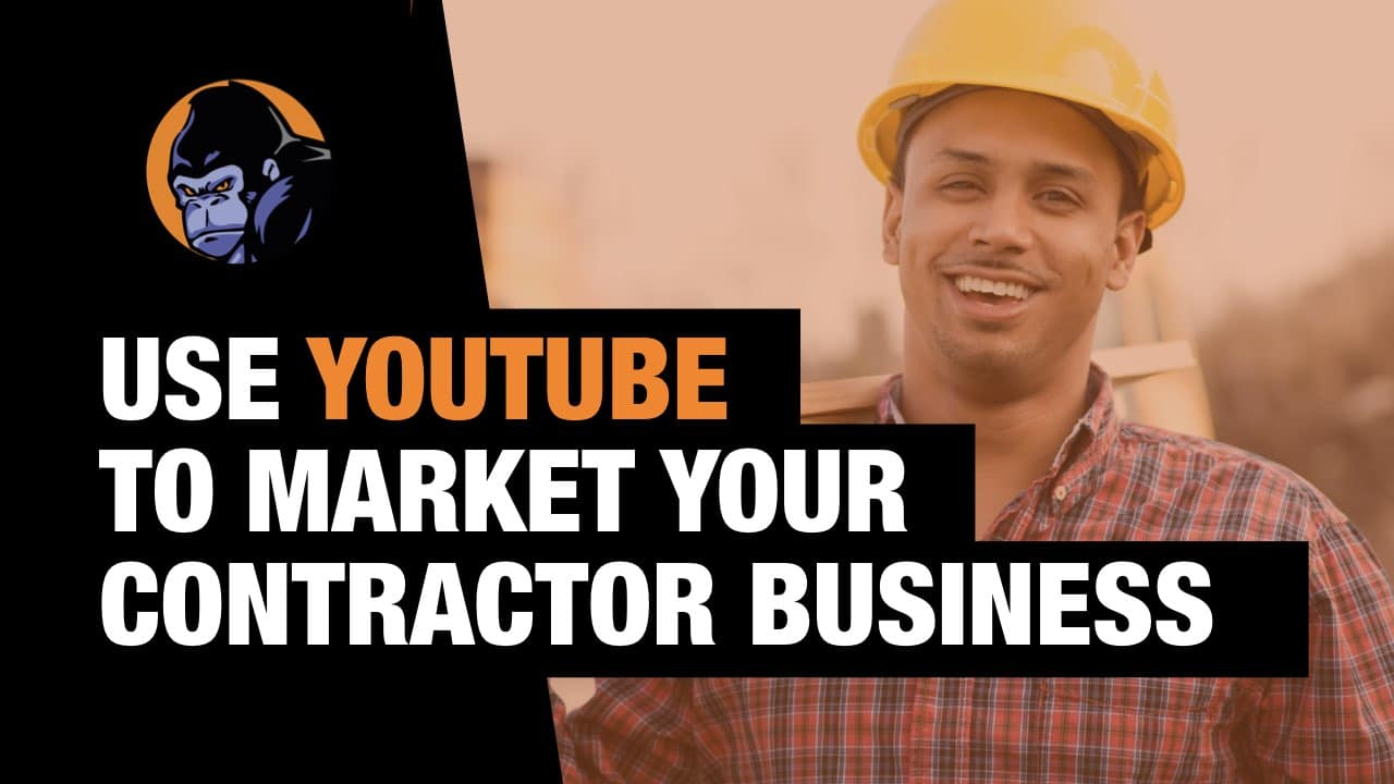Youtube Marketing for contractors business