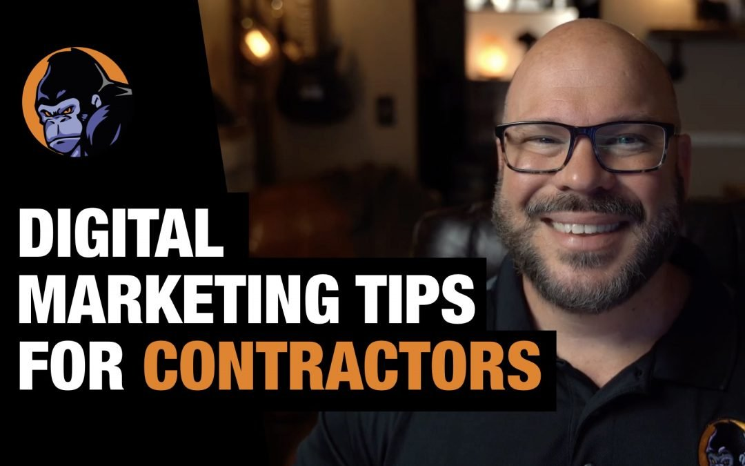 Digital Marketing Tips for Contractors & Construction Companies in 2020